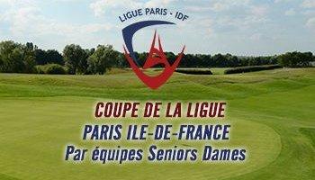 COUPE DE LA LIGUE PARIS ILE-DE-FRANCE PAR EQUIPES SENIORS DAMES 2021